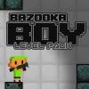 Bazooka Boy Nowe Poziomy